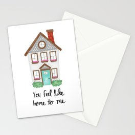 You Feel Like Home To Me Stationery Cards