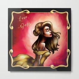 Love, Belle Metal Print