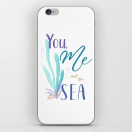 You, Me and the Sea iPhone Skin