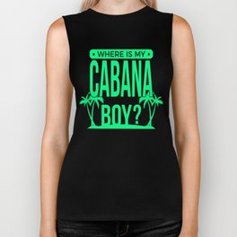 Where Is My Cabana Boy Biker Tank