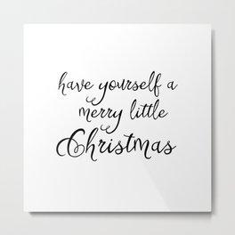 A merry little Christmas Metal Print