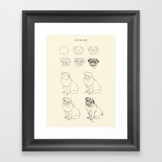 How to Draw The Pug Life  Framed Art Print