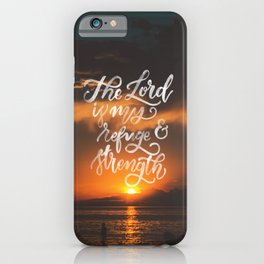 Refuge and Strength iPhone Case