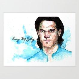 Sam - always keep fighting Art Print