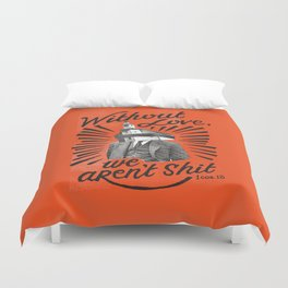 Without Love Duvet Cover