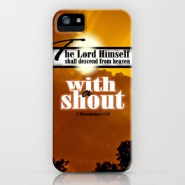 I Thessalonians 4:16 iPhone Case