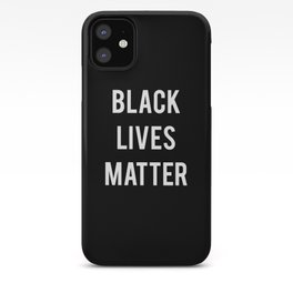 Black Lives Matter - Advocacy, Stop Racism iPhone Case