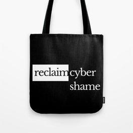 Reclaim Cyber Shame Tote Bag
