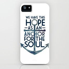 WE HAVE THIS HOPE. iPhone Case