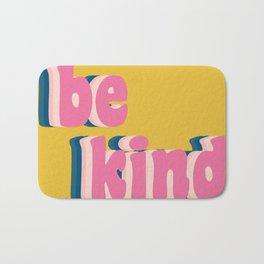 Be Kind Inspirational Anti-Bullying Typography Bath Mat