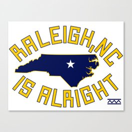 NC is Alright Canvas Print