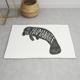 Oh the Humanatee - funny pun design with a manatee - cute sea animal, watercolor, typography, humoro Rug