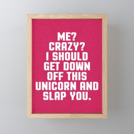 Down Off This Unicorn Funny Quote Framed Mini Art Print