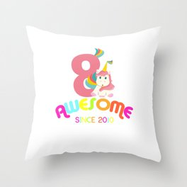 Awesome Since 2010 Unicorn 8th Birthday Anniversaries Throw Pillow