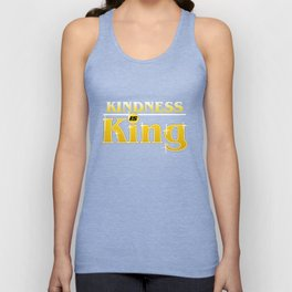 Kindness Is King Anti-Bullying Spreading Love & Kind Unisex Tank Top