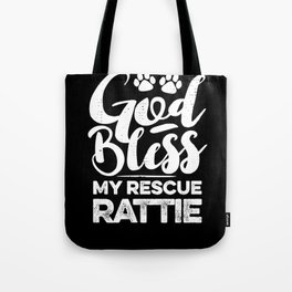 God Bless My Rescue Rattie Paw Print for Dog Walker Gift Tote Bag