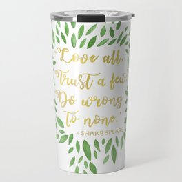 Love All, Trust Few, Shakespeare Travel Mug