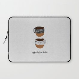 Coffee Before Talkie, Funny Quotes Laptop Sleeve