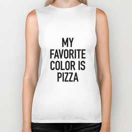 My Favorite Color is Pizza - White Biker Tank