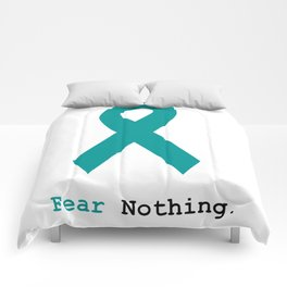 Fear Nothing: Teal Ribbon Comforters