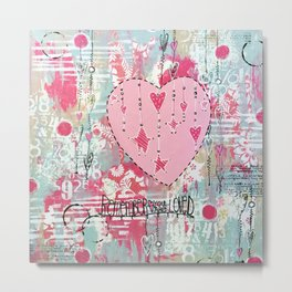 You Are So Loved Mixed Media Metal Print