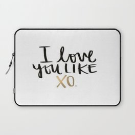 Love You Like Xo Laptop Sleeve