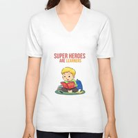 super heroes V-neck T-shirts featuring Super Heroes Are Learners by youngmindz