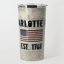 Tribute to Charlotte, NC, EST. 1768 Travel Mug