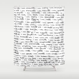 I Am Tired Shower Curtain