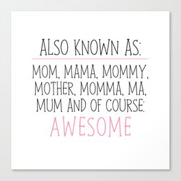 Awesome Mom Canvas Print