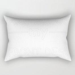 FRONT-DESK-ATTENDANT-tshirt,-my-FRONT-DESK-ATTENDANT-voice. Rectangular Pillow