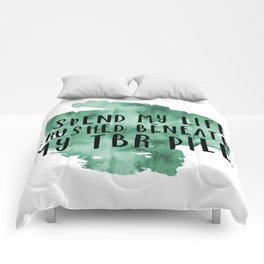 I Spend My Life Crushed Beneath My TBR! (Green) Comforters
