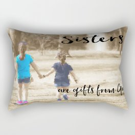 Sister's Are Gifts from God Rectangular Pillow