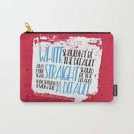 There Shouldn't Be A Default - Simon vs the Homo Sapiens Agenda book quote design Carry-All Pouch