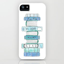 Let's Stay Home and Read iPhone Case