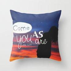 come as you are Throw Pillow