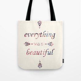 Everything. Tote Bag