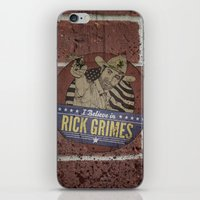rick grimes iPhone & iPod Skins featuring I Believe in Rick Grimes by HuckBlade