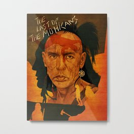 The last of the mohicans Metal Print