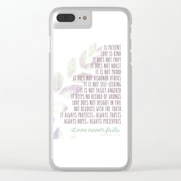 Love Never Fails 2 Clear iPhone Case