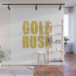 GOLD RUSH Wall Mural