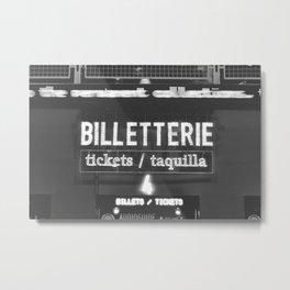 Billetterie Metal Print