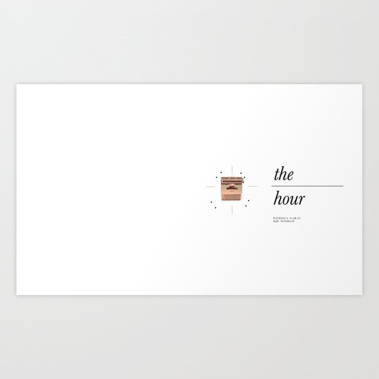 ♡ BBC's The Hour ♡ Art Print