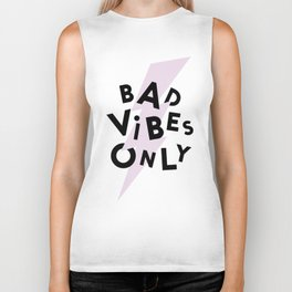 Bad Vibes Only Biker Tank