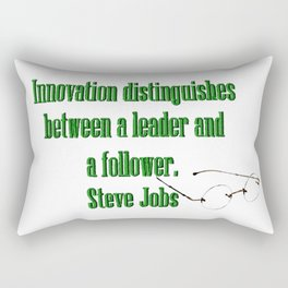 Innovation is the difference between a leader and a follower. Steve Jobs Rectangular Pillow