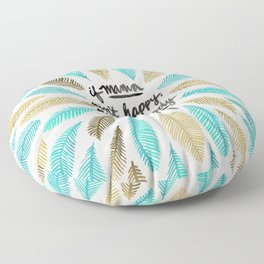If Mama Ain't Happy – Turquoise & Gold Palette Floor Pillow
