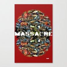MASSACRE Canvas Print