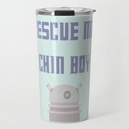 Rescue Me Chin Boy Travel Mug