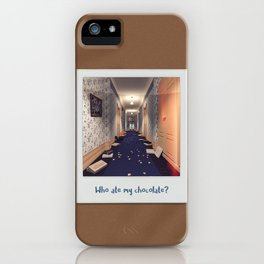 Who ate my chocolate? iPhone Case