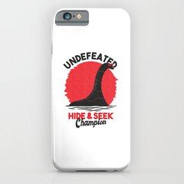 Undefeated hide & seek champion Nessie iPhone Case